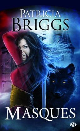 [Briggs, Patricia] Sianim - Tome 1: Masques Masques