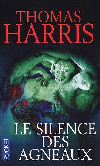 le silence des agneux thomas harris couverture lectures d'avril