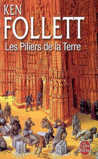 Ken Follet - Les piliers de la terre