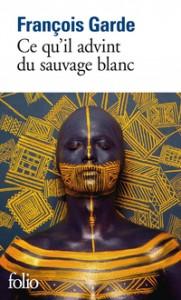 Ce-quil-advint-du-sauvage-blanc_960