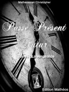 passe-present-futur-t1--la-vengeance-419583-250-400