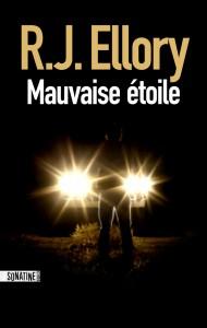 Mauvaise étoile de R.J. Ellory