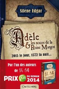 Adèle et les noces de la reine Margot