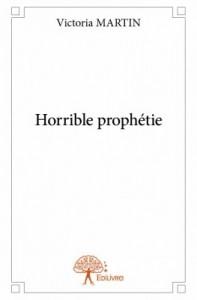 Horrible prophétie