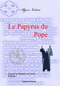 Le Papyrus du Pope - le trésor de Salomon et le secret d'Hiram